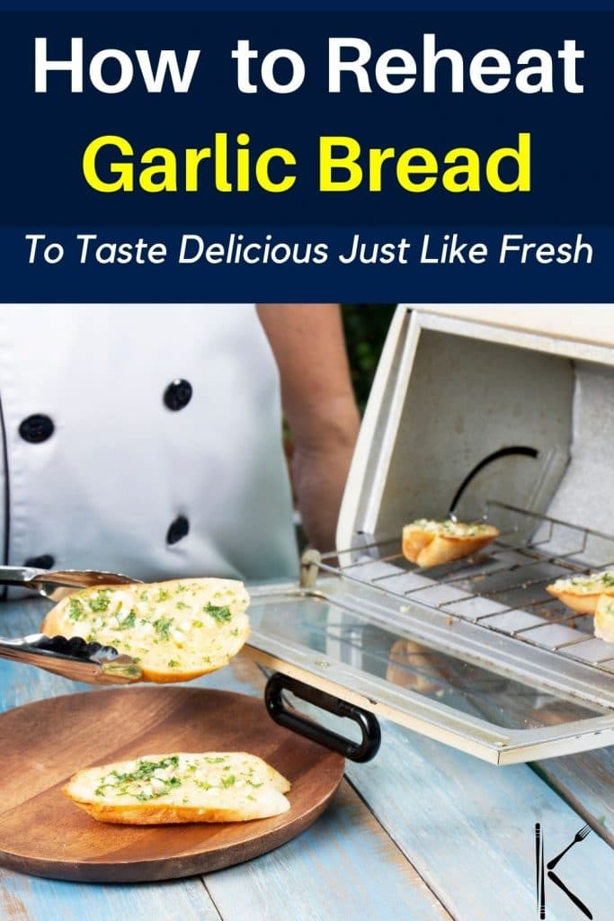 reheat garlic bread oven